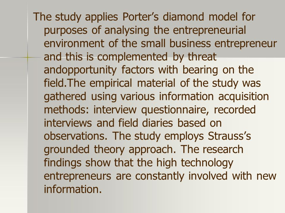 The study applies Porter's diamond model for purposes of analysing the entrepreneurial environment of the small business entrepreneur and this is complemented by threat andopportunity factors with bearing on the field.The empirical material of the study was gathered using various information acquisition methods: interview questionnaire, recorded interviews and field diaries based on observations.