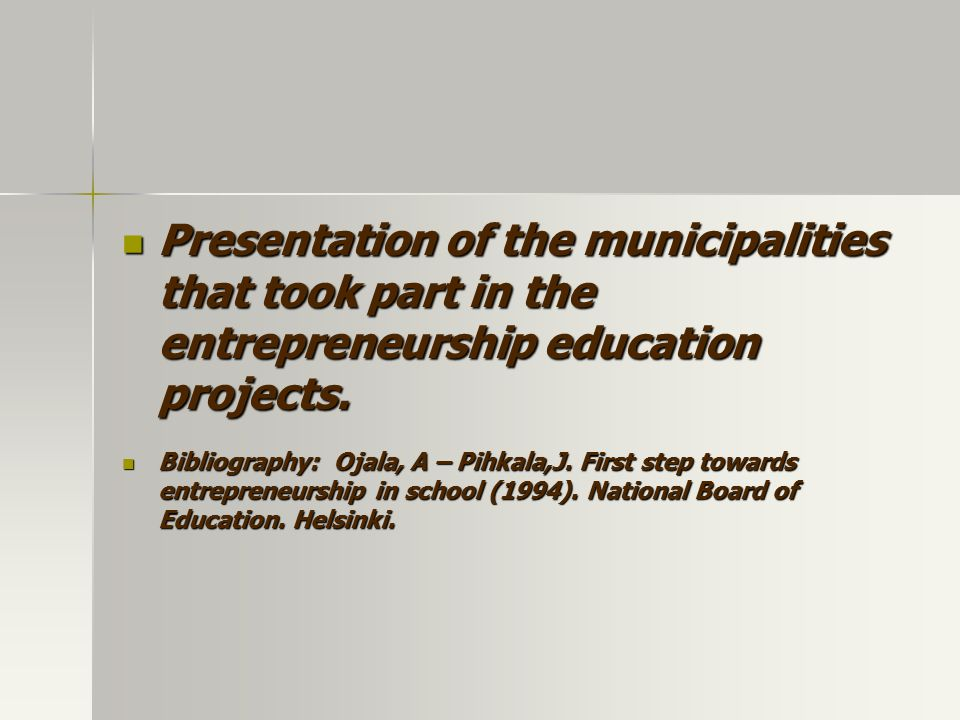 Presentation of the municipalities that took part in the entrepreneurship education projects.