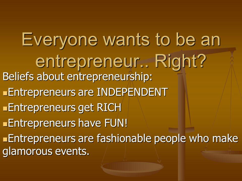 Why be an entrepreneur .