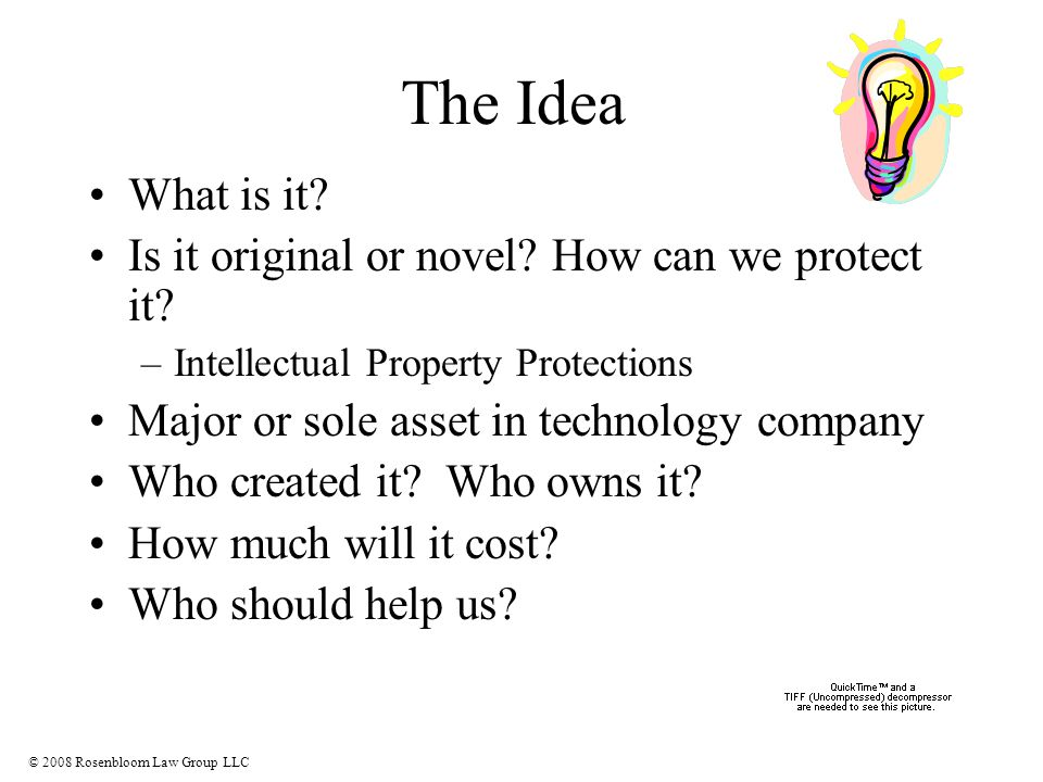 © 2008 Rosenbloom Law Group LLC The Idea What is it.