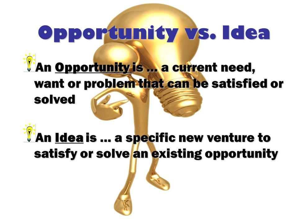 Opportunity vs.