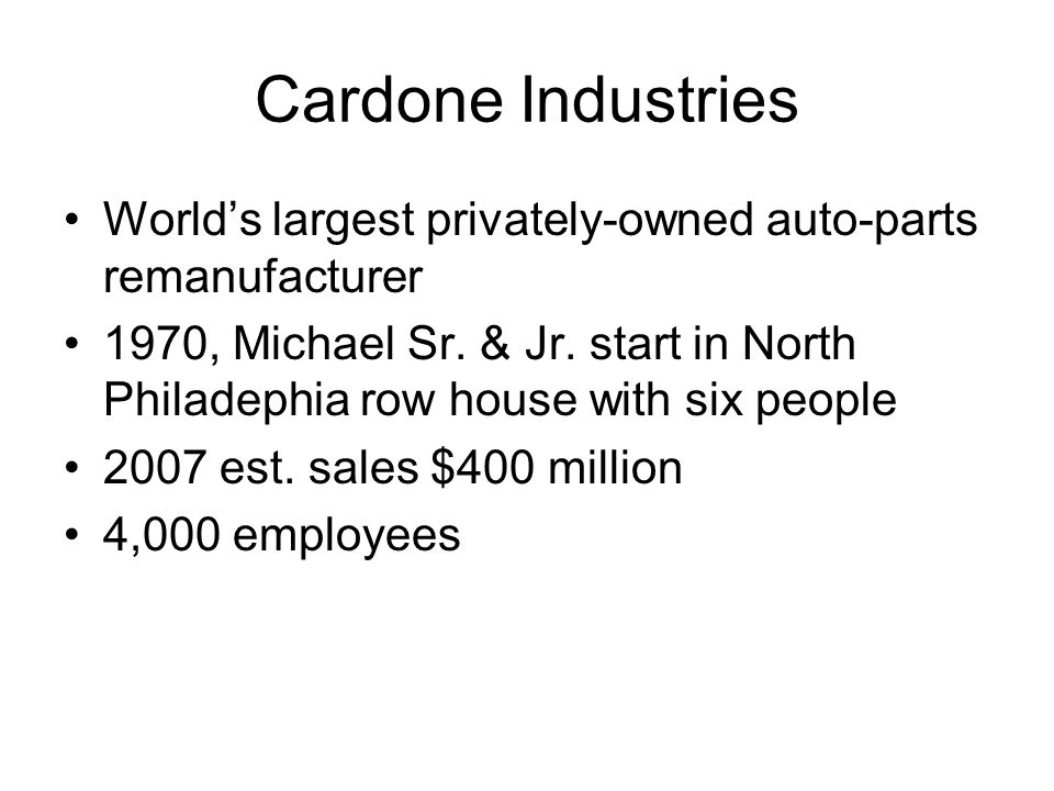 World's largest privately-owned auto-parts remanufacturer 1970, Michael Sr.