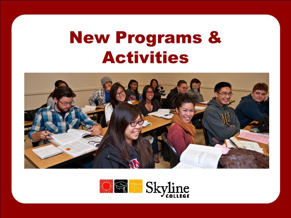 New Programs & Activities