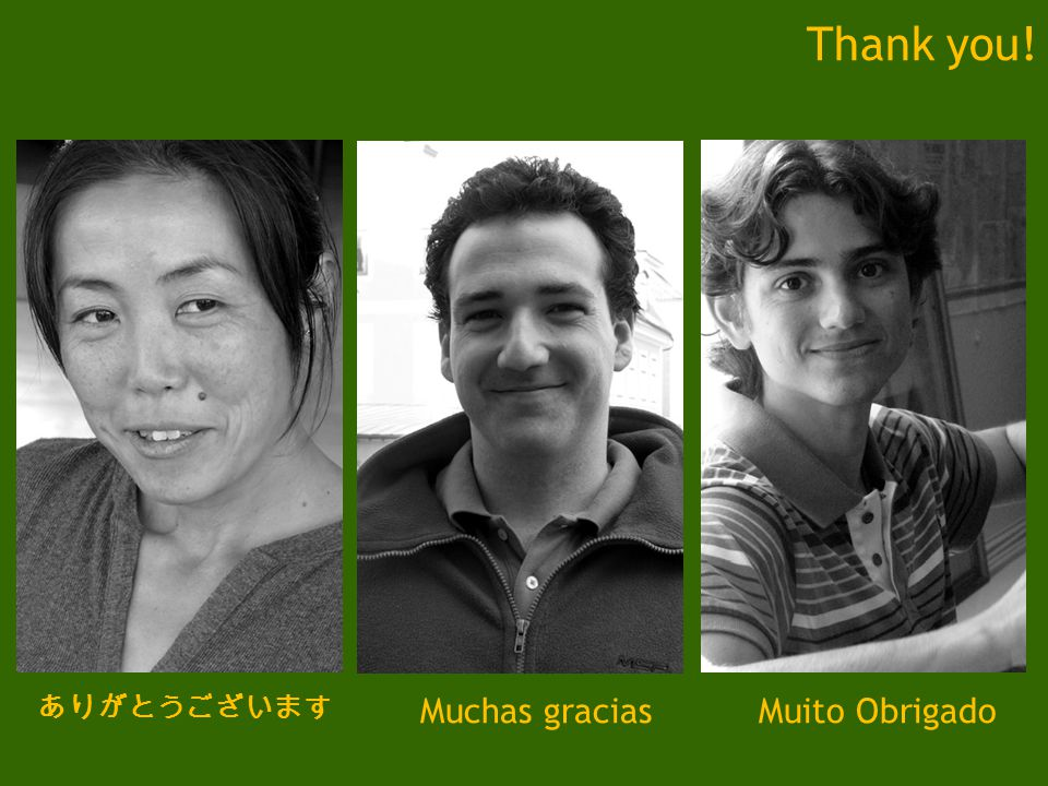 Thank you! ありがとうございます Muchas graciasMuito Obrigado