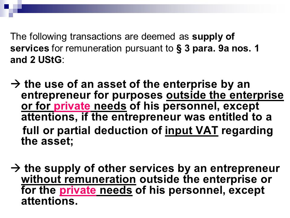 7.Tax exemptions - § 4 UStG § 4 contains a list of 28 tax-exempt transactions.