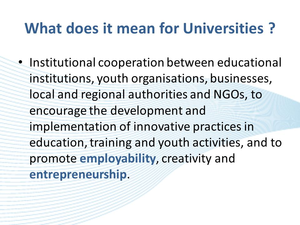 What does it mean for Universities .