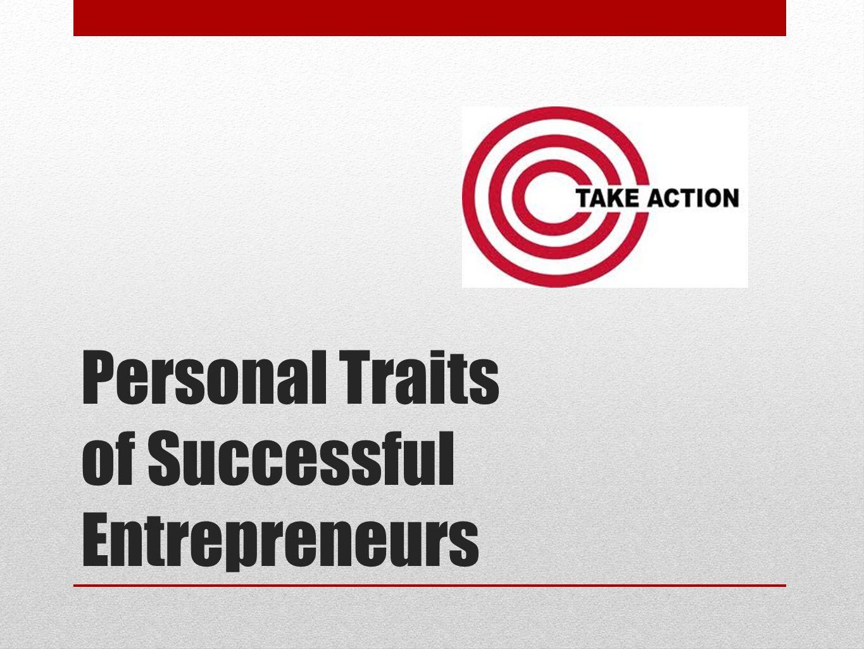 Personal Traits of Successful Entrepreneurs