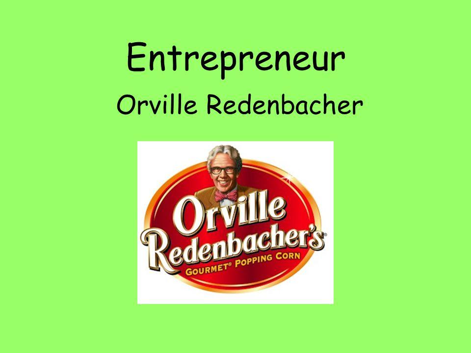 Entrepreneur Orville Redenbacher