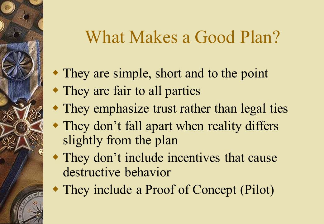 What Makes a Good Plan.