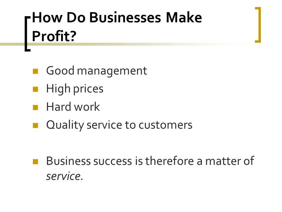 How Do Businesses Make Profit.