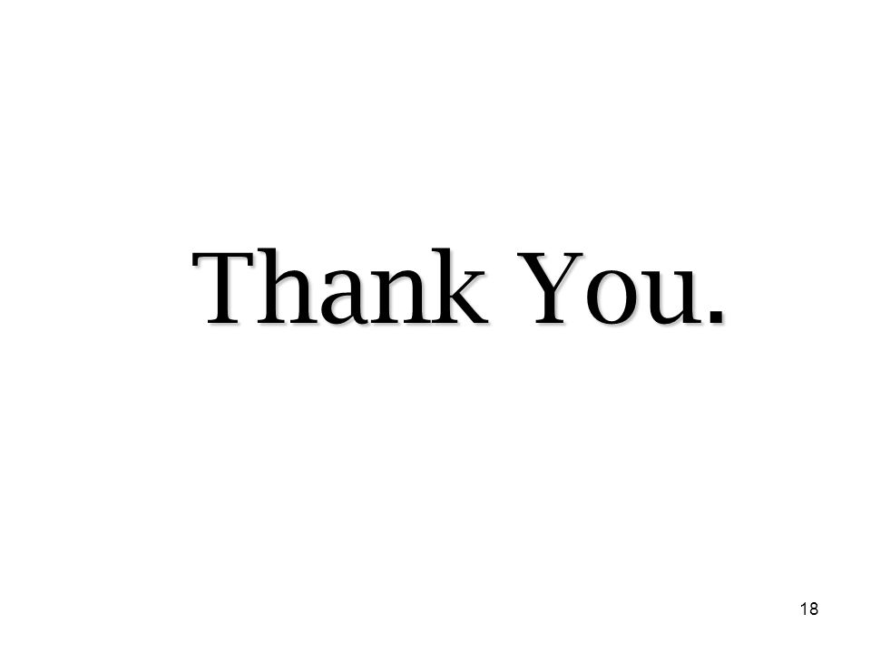 18 Thank You.