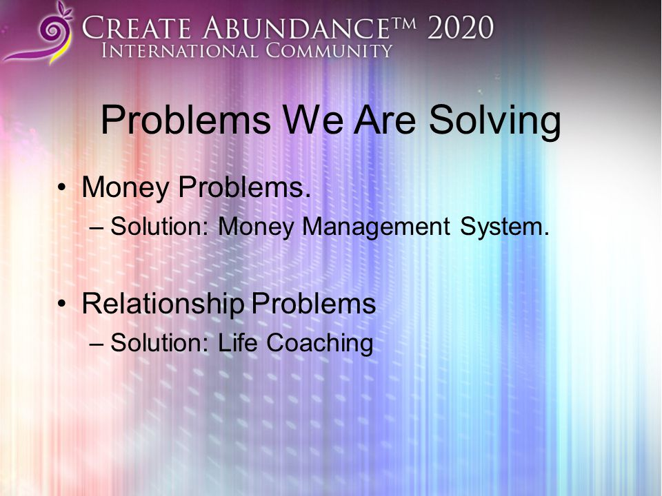Problems We Are Solving Money Problems.–Solution: Money Management System.