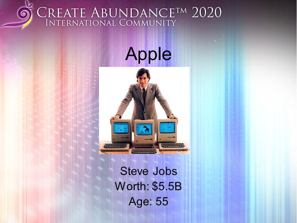 Apple Steve Jobs Worth: $5.5B Age: 55