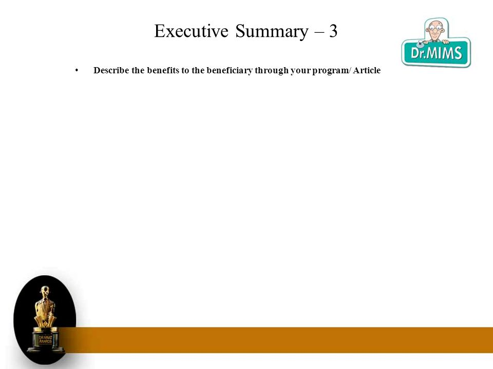 Executive Summary – 3 Describe the benefits to the beneficiary through your program/ Article