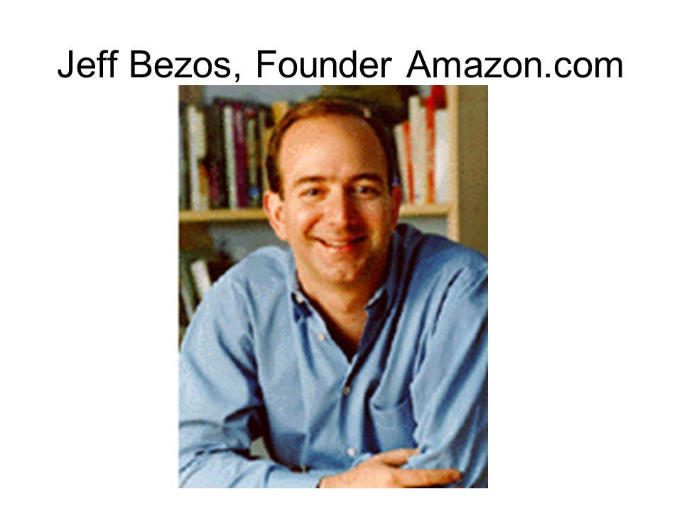 Jeff Bezos, Founder Amazon.com