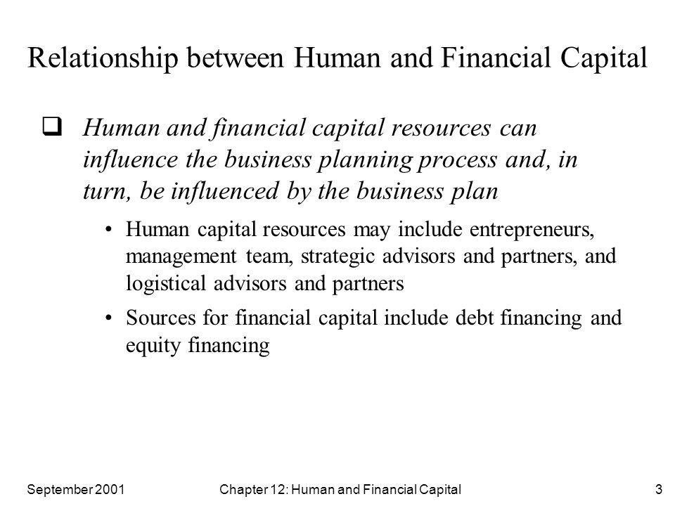 September 2001 Chapter 12: Human and Financial Capital4