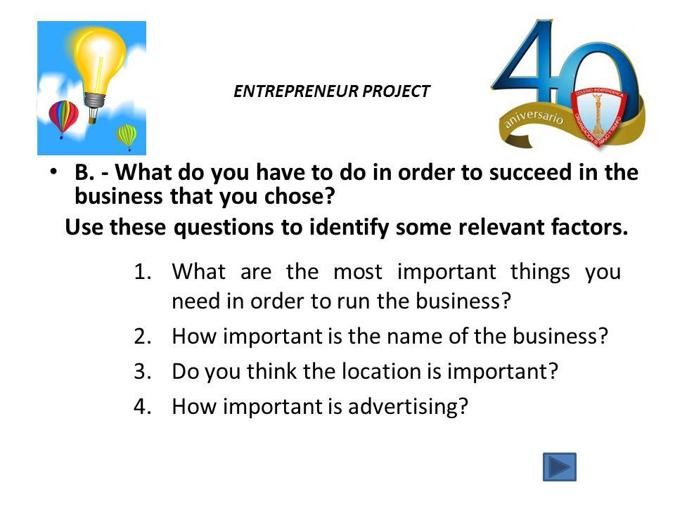 ENTREPRENEUR PROJECT C.- Now design a business plan.