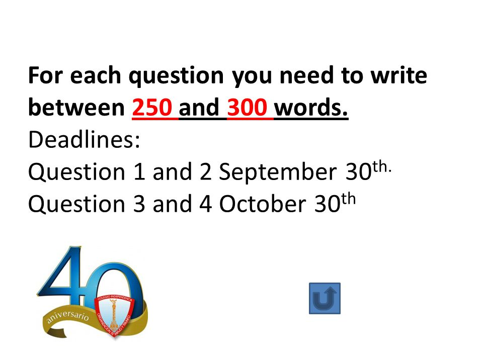For each question you need to write between 250 and 300 words. Deadlines: Question 1 and 2 September 30 th. Question 3 and 4 October 30 th
