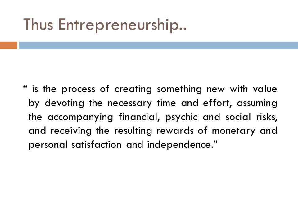 Thus Entrepreneurship..