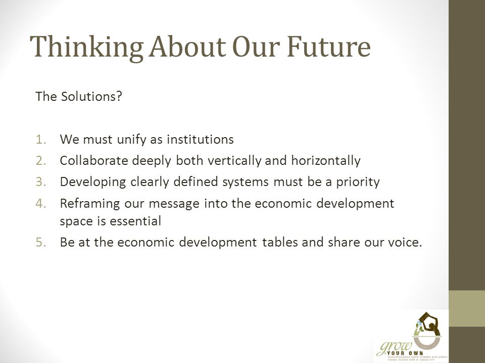 Thinking About Our Future The Solutions.