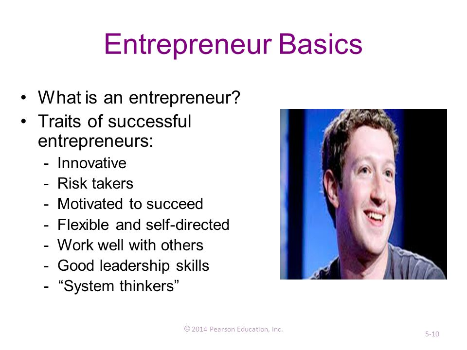 Entrepreneur Basics What is an entrepreneur.