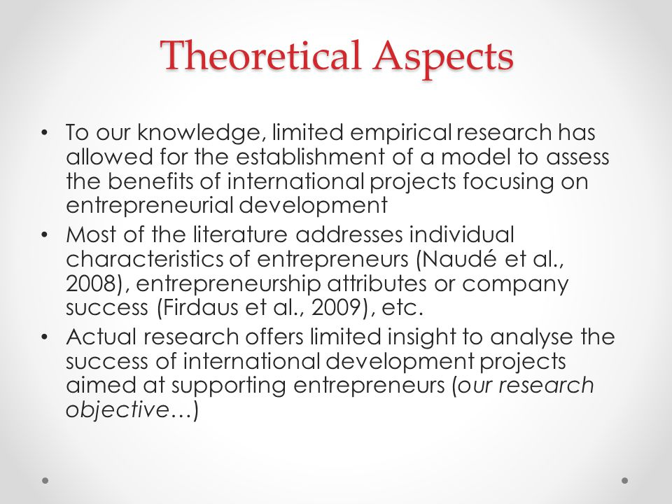 Theoretical Aspects To our knowledge, limited empirical research has allowed for the establishment of a model to assess the benefits of international
