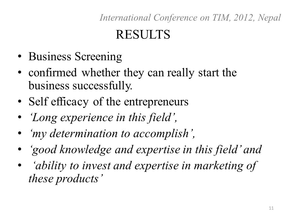 RESULTS Business Screening confirmed whether they can really start the business successfully.