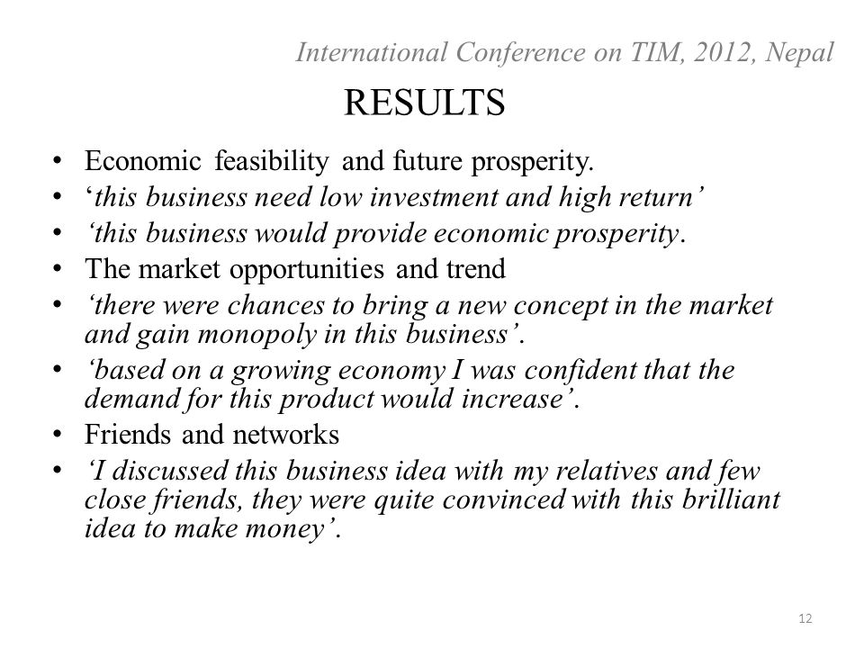 RESULTS Economic feasibility and future prosperity.