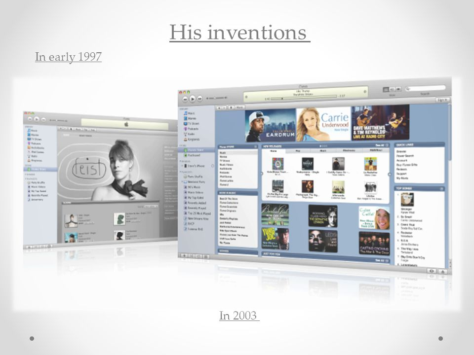 In early 1997 His inventions In 2003
