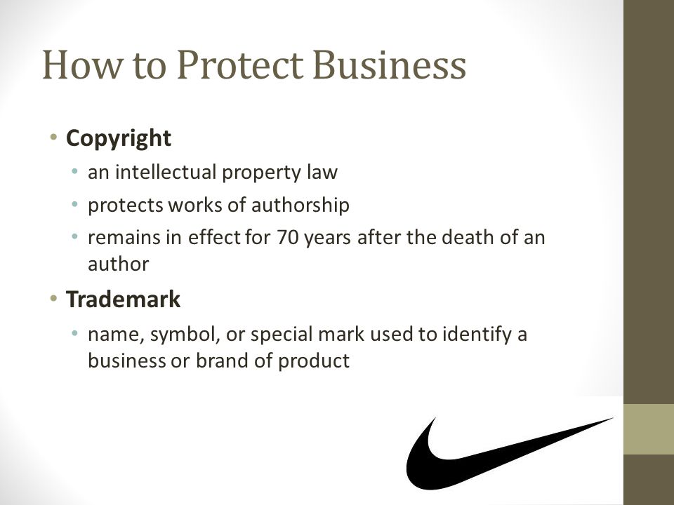 How to Protect Business Copyright an intellectual property law protects works of authorship remains in effect for 70 years after the death of an autho