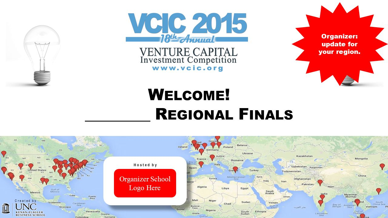 VENTURE CAPITAL INVESTMENT COMPETITION VCIC W ELCOME .