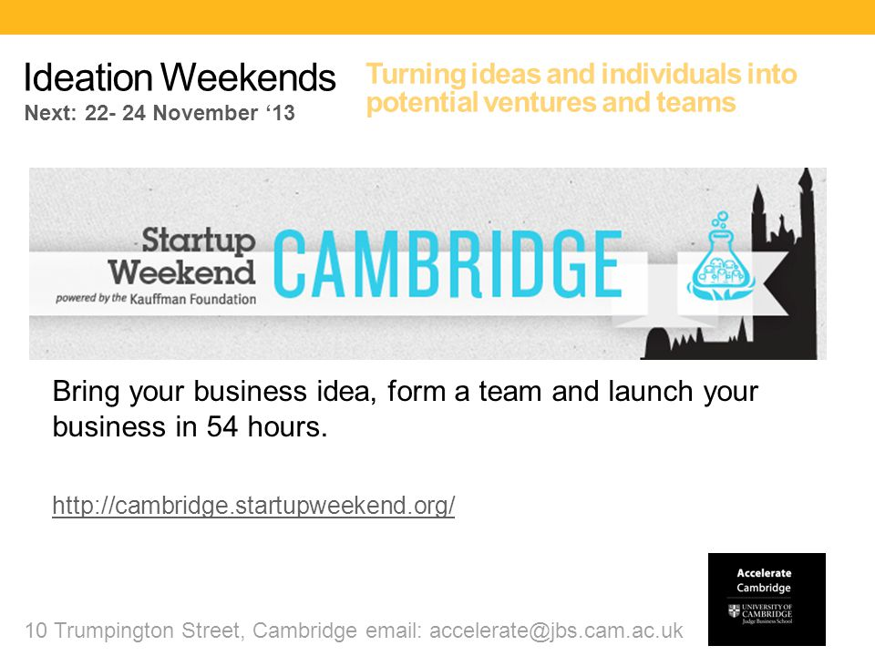 ACCELERATE CAMBRIDGE Which programme will you support ?