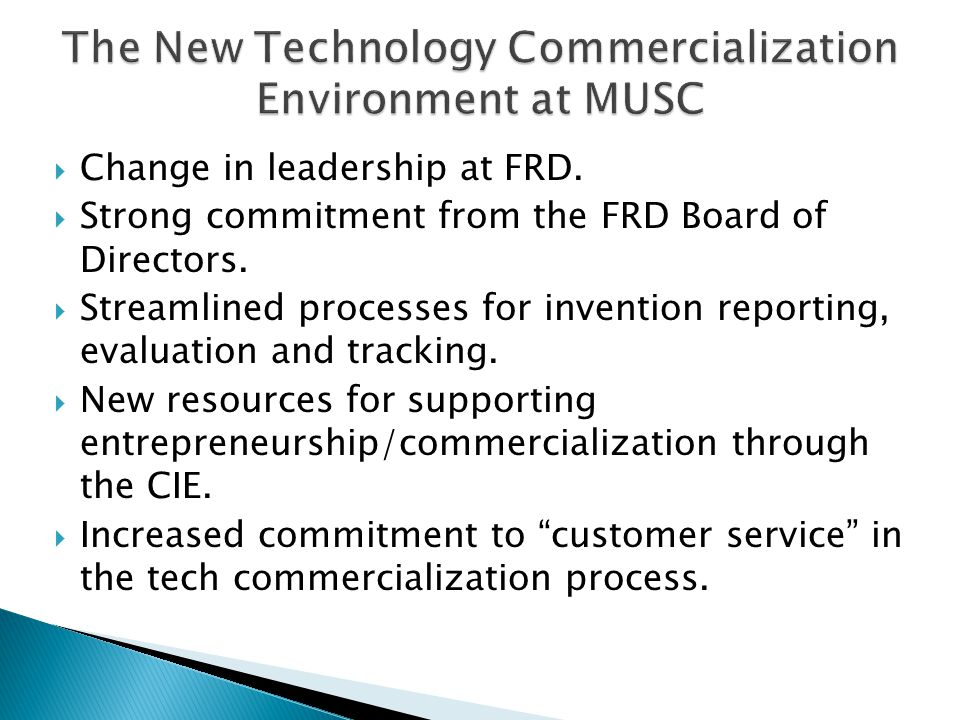  Change in leadership at FRD.  Strong commitment from the FRD Board of Directors.