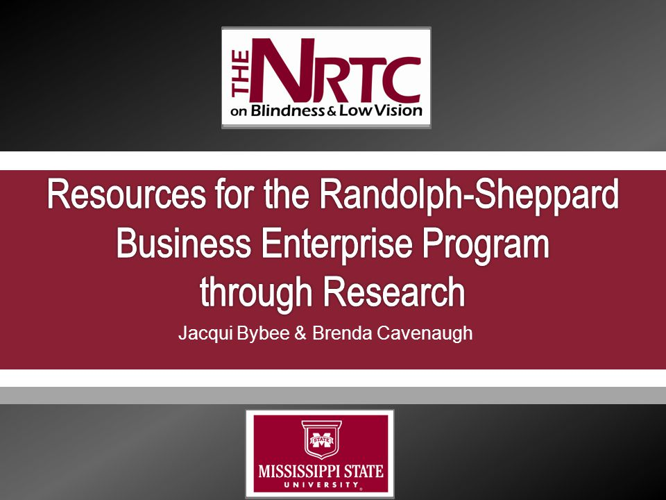 2  Randolph-Sheppard Business Enterprise Program Priority to operate food service facilities on federal properties For the purposes of providing blind persons with remunerative employment, enlarging the economic opportunities of the blind, and stimulating the blind to greater efforts in striving to make themselves self-supporting