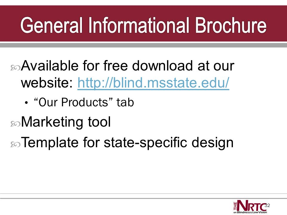 "32  Available for free download at our website: http://blind.msstate.edu/http://blind.msstate.edu/ ""Our Products"" tab  Marketing tool  Template for"