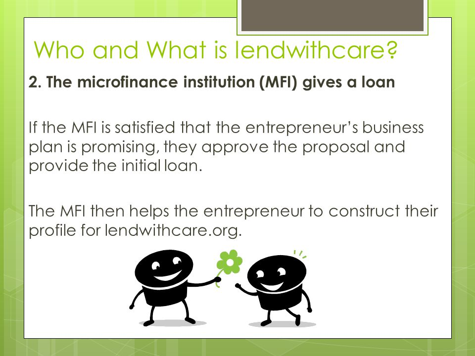Who and What is lendwithcare. 2.