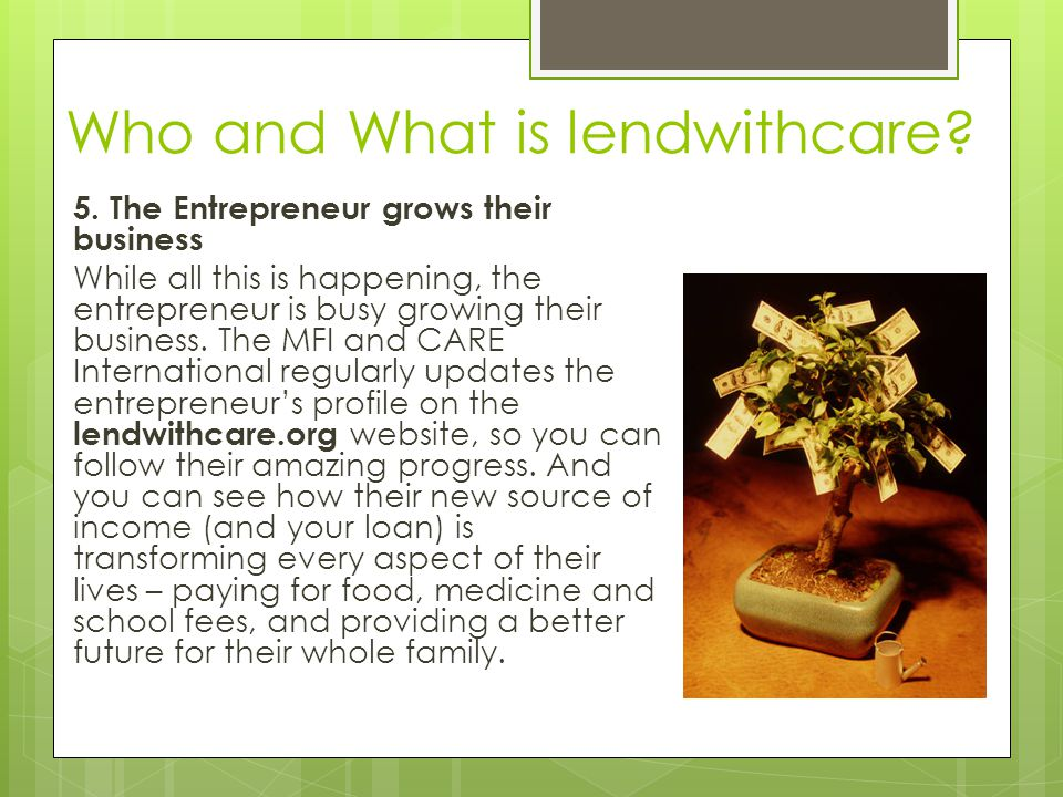 Who and What is lendwithcare. 5.