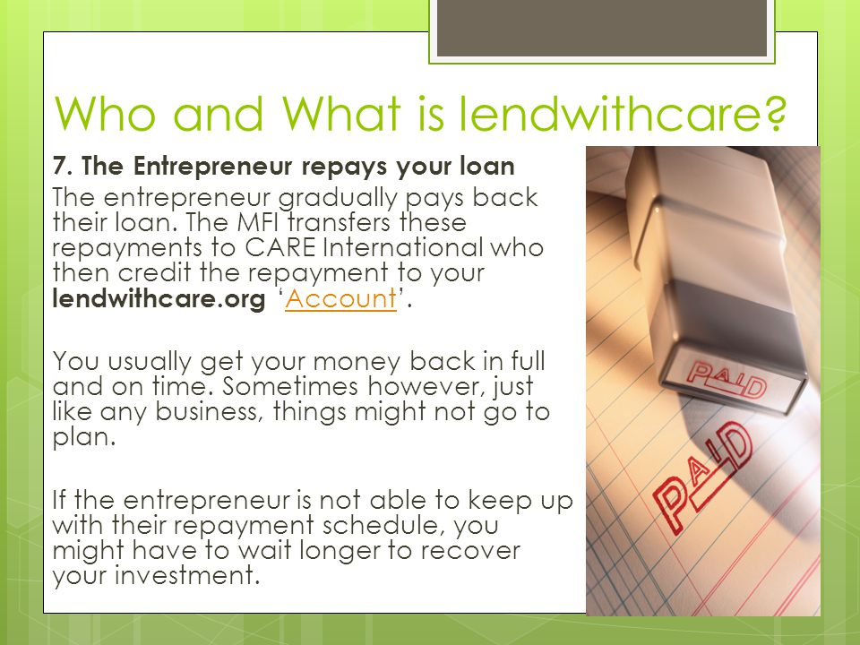 Who and What is lendwithcare. 7.