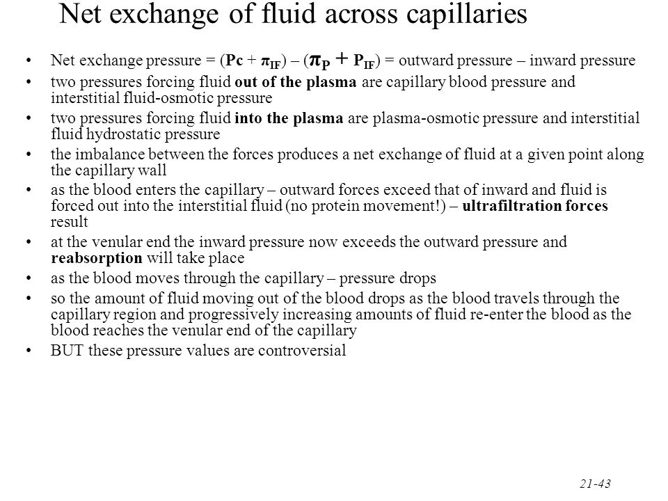 21-44 Lymph even under normal circumstances – more fluid is filtered from the blood plasma into the interstitial fluid than is reabsorbed back into the blood plasma excess fluid = lymph this excess fluid is directed into a series of vessels that are similar in structure and composition to veins – lymphatic vessels one-way system of vessels that leads back to the circulatory system via the right lymphatic duct and the thoracic duct