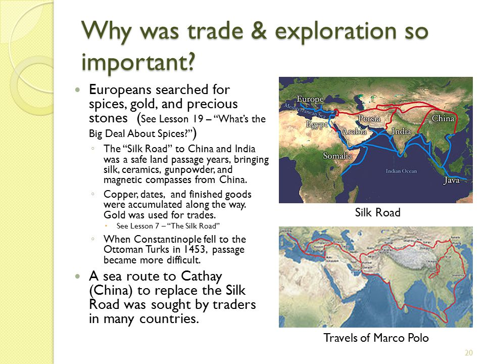 Why was trade & exploration so important.