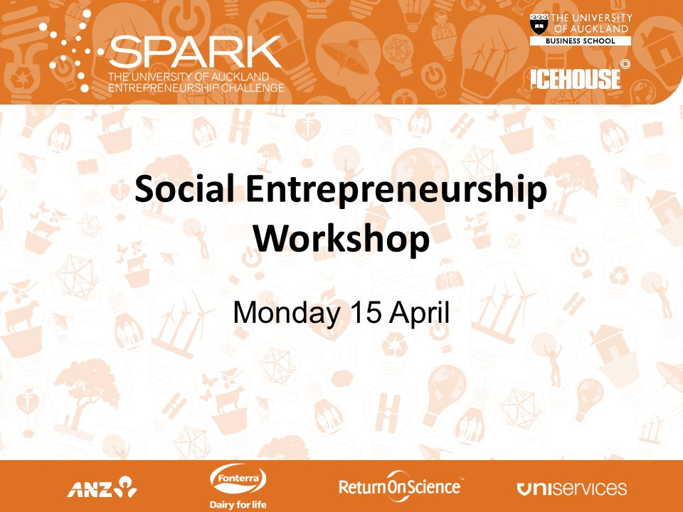 Social Entrepreneurship Workshop Monday 15 April