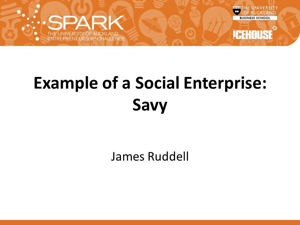 Example of a Social Enterprise: Savy James Ruddell