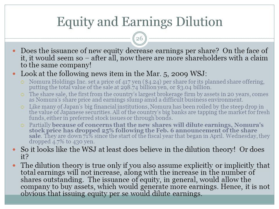 26 Does the issuance of new equity decrease earnings per share.