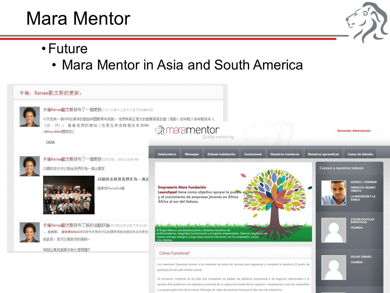 Mara Mentor Future Mara Mentor in Asia and South America