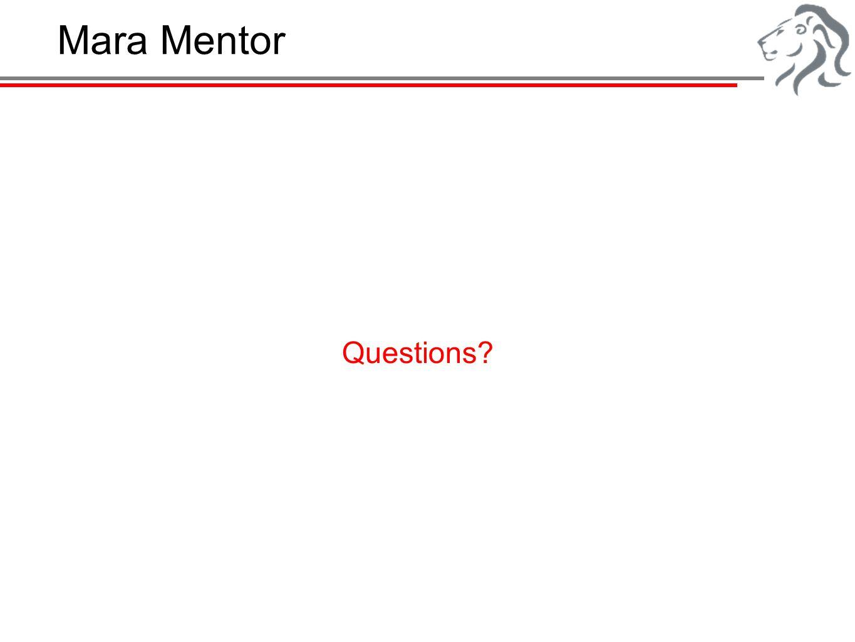 Mara Mentor Questions?