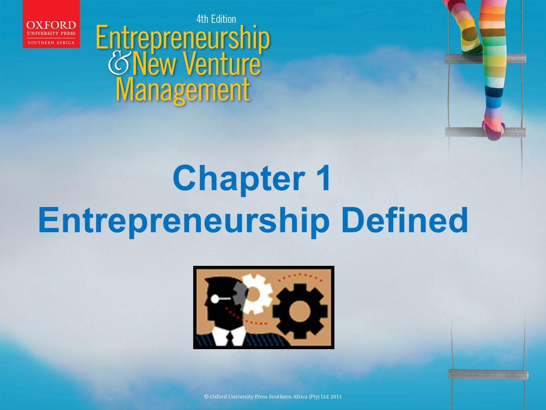 Chapter 1 Entrepreneurship Defined