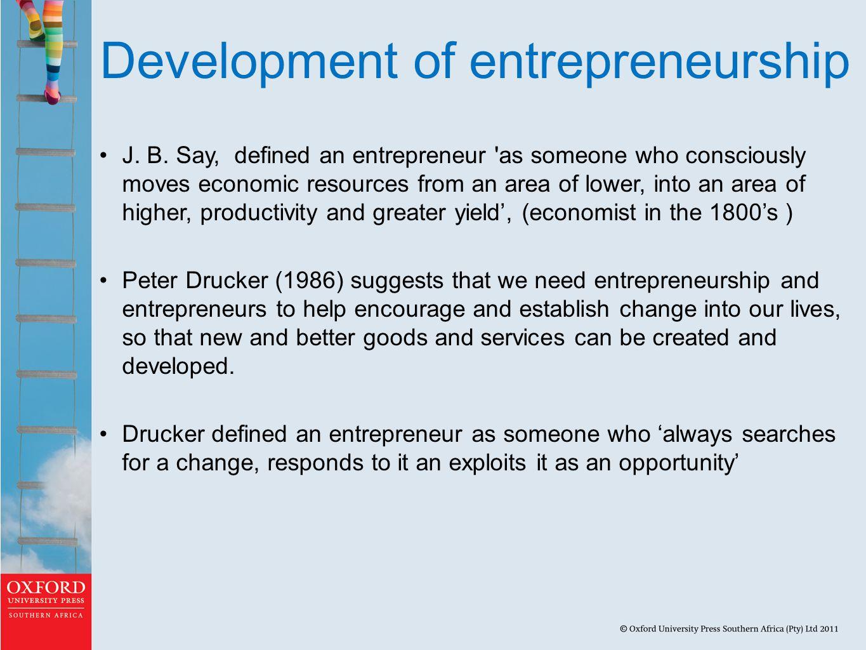 Development of entrepreneurship J.B.