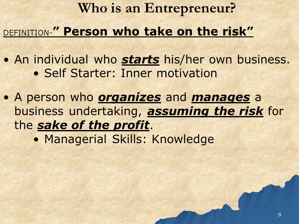 8 Who is an Entrepreneur.
