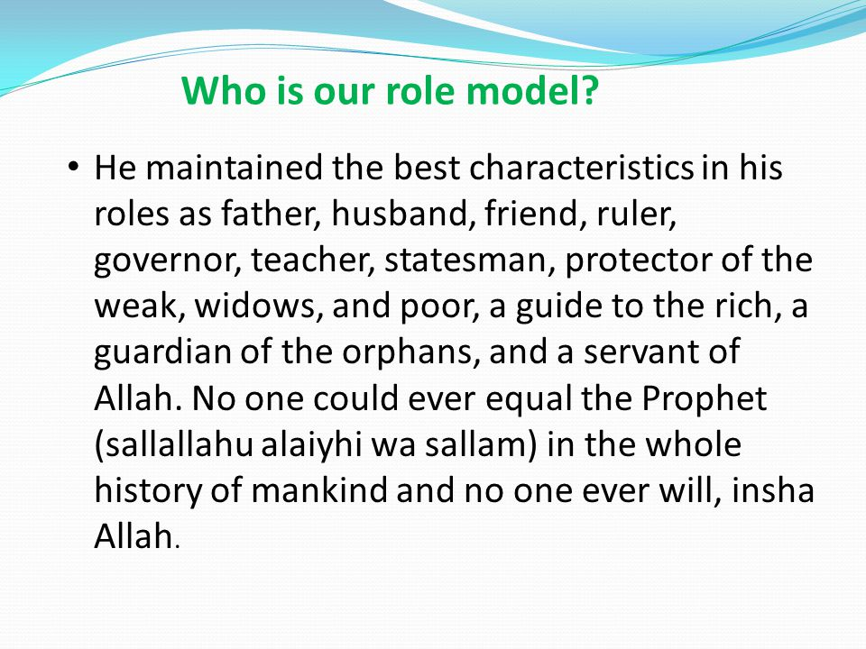 Who is our role model.