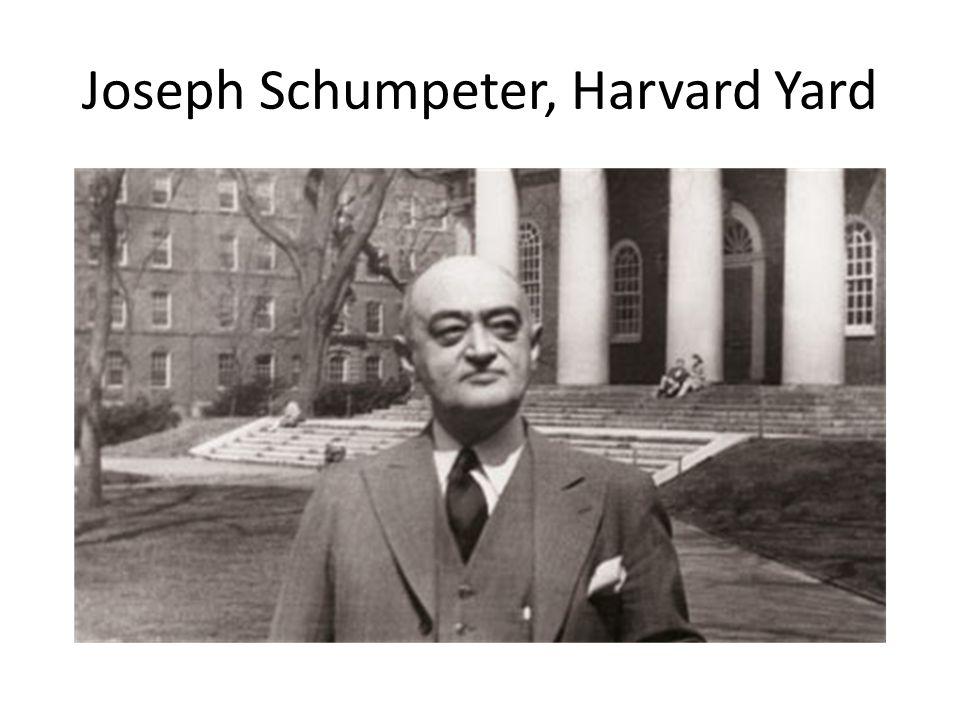 Joseph Schumpeter, Harvard Yard